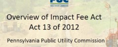 What Is Act 13 (Impact Fee)?